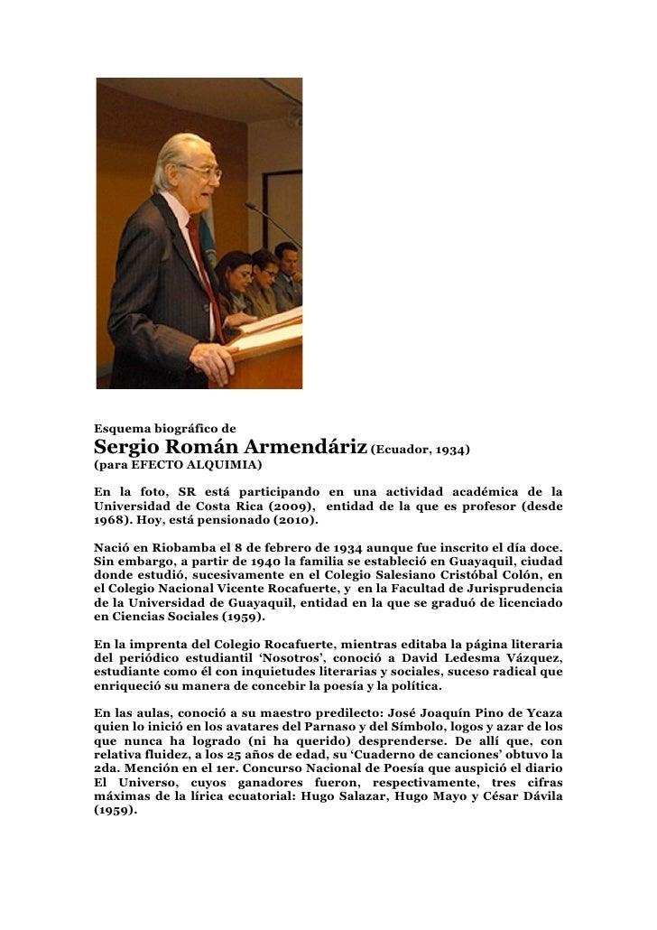 Esquema biográfico de Sergio Román Armendáriz (Ecuador, 1934) (para EFECTO ALQUIMIA)  En la foto, SR está participando en ...