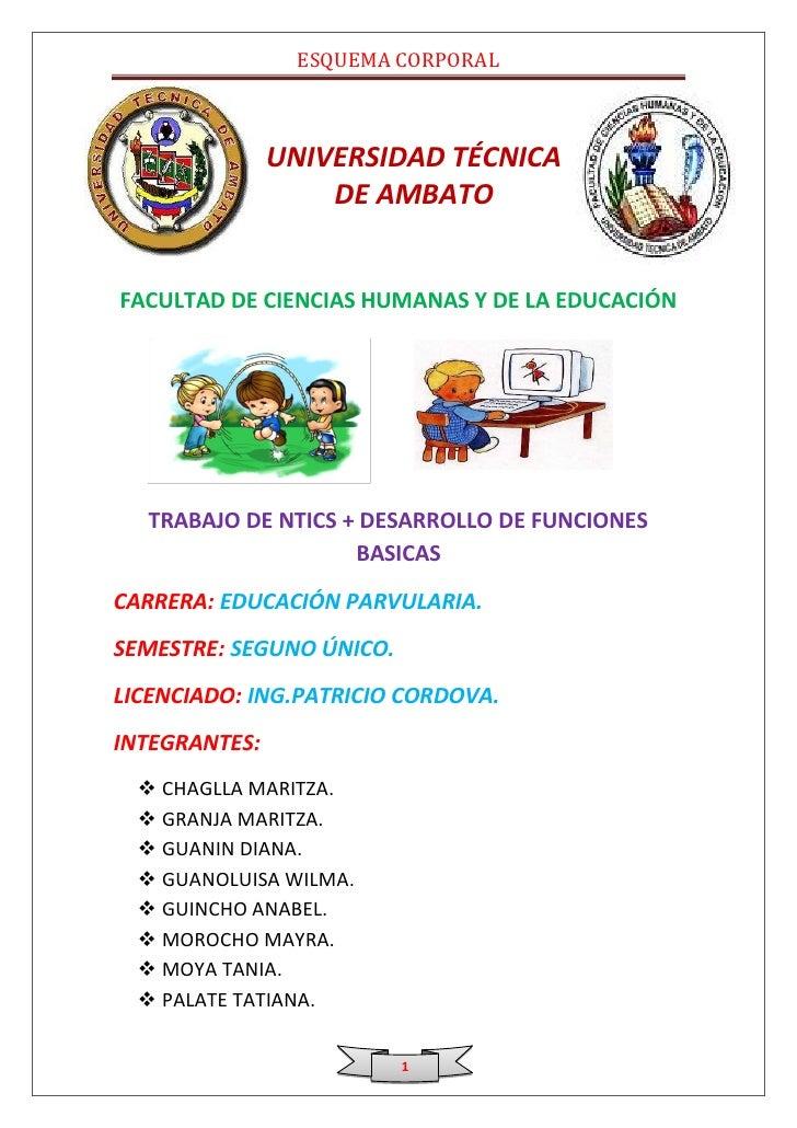 ESQUEMA CORPORAL               UNIVERSIDAD TÉCNICA                   DE AMBATOFACULTAD DE CIENCIAS HUMANAS Y DE LA EDUCACI...