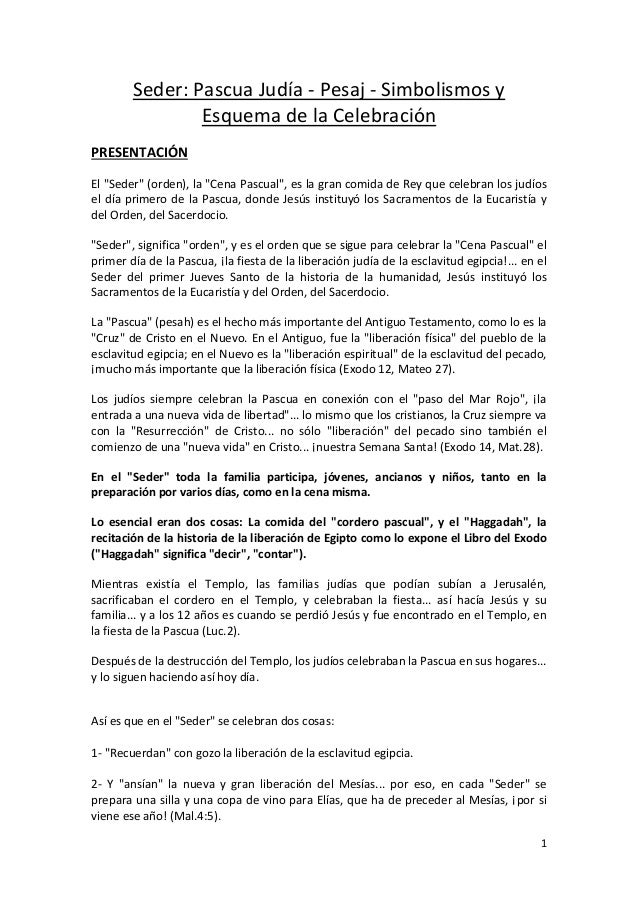 """Seder: Pascua Judía - Pesaj - Simbolismos y                Esquema de la CelebraciónPRESENTACIÓNEl """"Seder"""" (orden), la """"Ce..."""