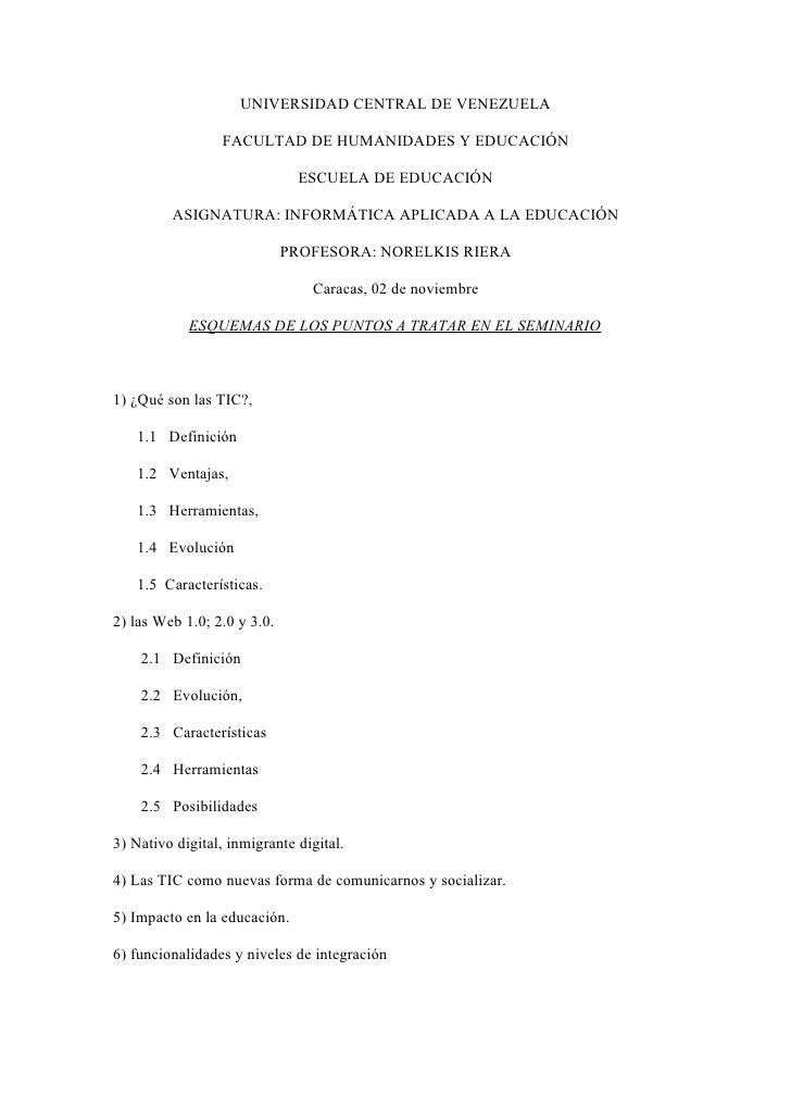 UNIVERSIDAD CENTRAL DE VENEZUELA                   FACULTAD DE HUMANIDADES Y EDUCACIÓN                                ESCU...