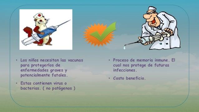 • Los niños necesitan las vacunas para protegerlos de enfermedades graves y potencialmente fatales. • Estas contienen viru...