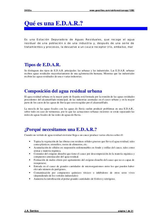 24/03/a www.geocities.com/rainforest/canopy/1285/  Qué es una E.D.A.R.?  Es una Estación Depuradora de Aguas Residuales, q...