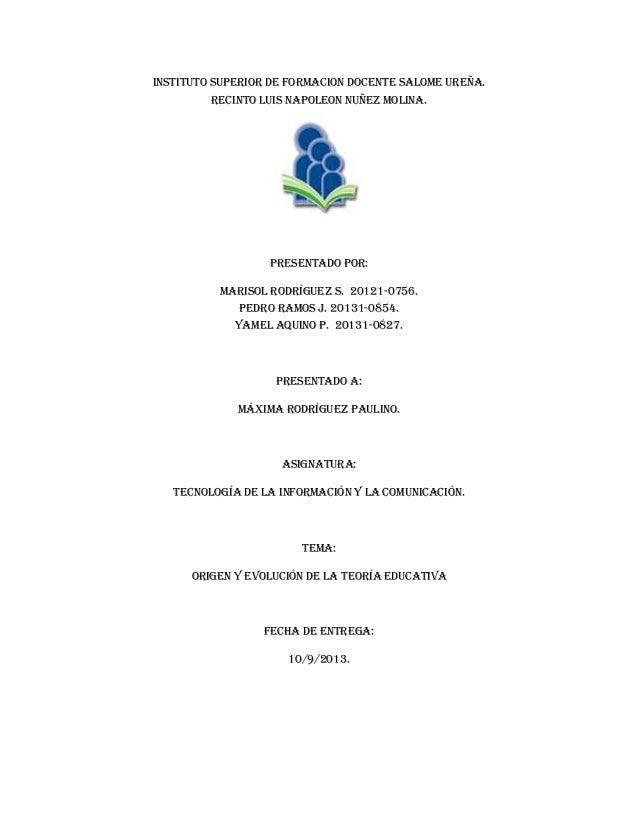 INSTITUTO SUPERIOR DE FORMACION DOCENTE SALOME UREÑA. RECINTO LUIS NAPOLEON NUÑEZ MOLINA.  PRESENTADO POR: Marisol rodrígu...