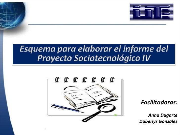 Facilitadoras:   Anna DugarteDuberlys Gonzales