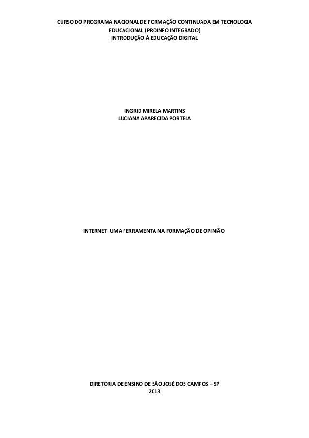 CURSO DO PROGRAMA NACIONAL DE FORMAÇÃO CONTINUADA EM TECNOLOGIAEDUCACIONAL (PROINFO INTEGRADO)INTRODUÇÃO À EDUCAÇÃO DIGITA...
