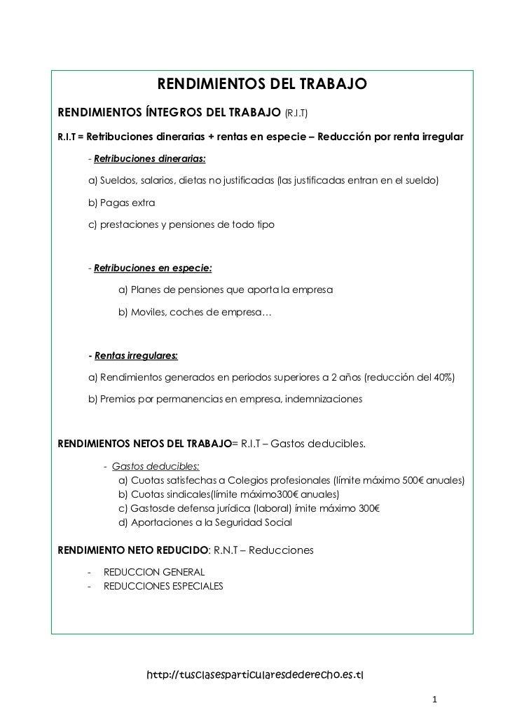 RENDIMIENTOS DEL TRABAJORENDIMIENTOS ÍNTEGROS DEL TRABAJO (R.I.T)R.I.T = Retribuciones dinerarias + rentas en especie – Re...