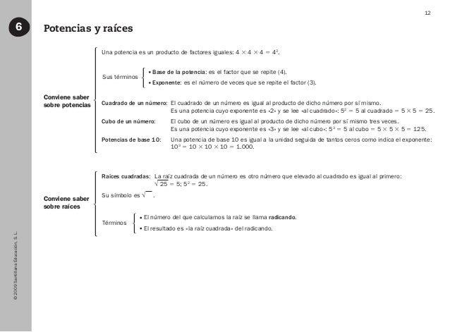 ©2009SantillanaEducación,S.L. 12 Potencias y raíces6 Conviene saber sobre potencias Conviene saber sobre raíces Una potenc...
