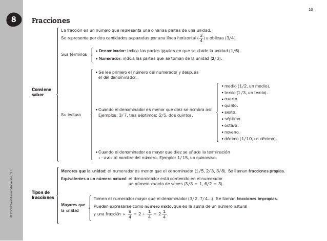 ©2009SantillanaEducación,S.L. 16 Fracciones8 Conviene saber Tipos de fracciones La fracción es un número que representa un...