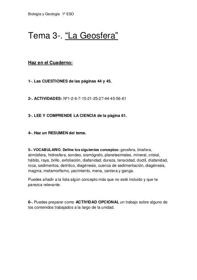 """Biología y Geología 1º ESO Tema 3-. """"La Geosfera"""" Haz en el Cuaderno: 1-. Las CUESTIONES de las páginas 44 y 45. 2-. ACTIV..."""