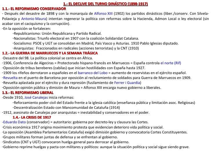 <ul><li>1.- EL DECLIVE DEL TURNO DINÁSTICO (1898-1917) </li></ul><ul><li>1.1.- EL REFORMISMO CONSERVADOR </li></ul><ul><li...