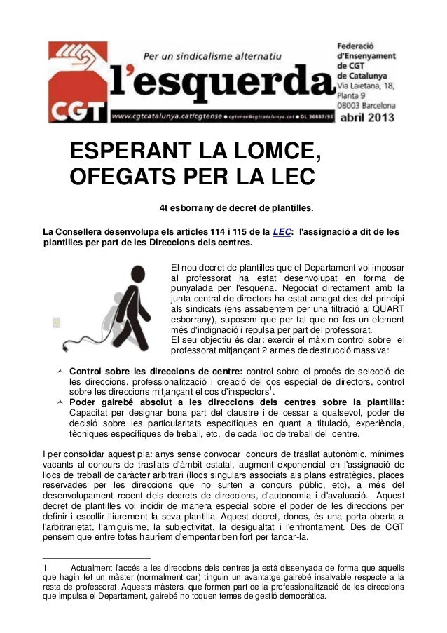 ESPERANT LA LOMCE,OFEGATS PER LA LEC4t esborrany de decret de plantilles.La Consellera desenvolupa els articles 114 i 115 ...