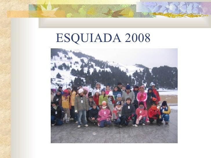 ESQUIADA 2008