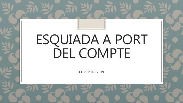 ESQUIADA A PORT DEL COMPTE CURS 2018-2019