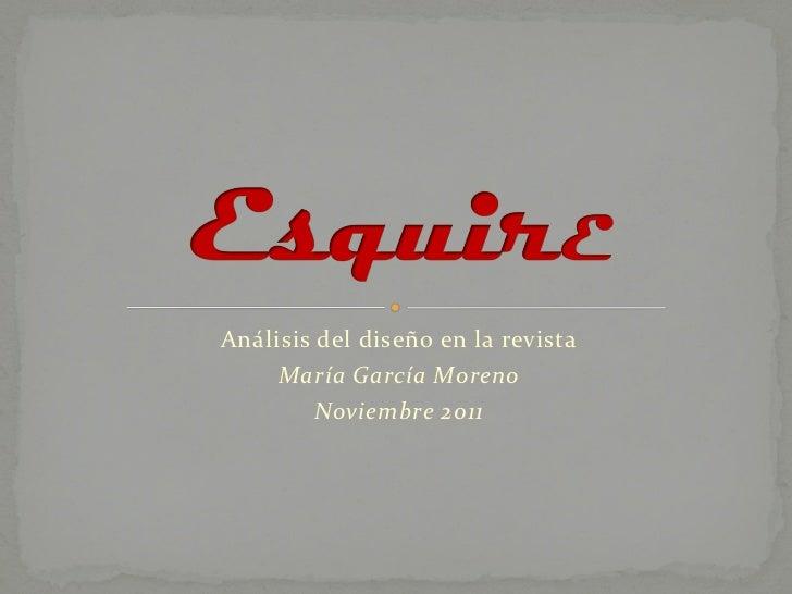 Análisis del diseño en la revista     María García Moreno         Noviembre 2011