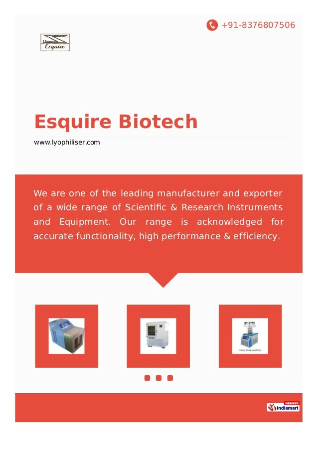 +91-8376807506 Esquire Biotech www.lyophiliser.com We are one of the leading manufacturer and exporter of a wide range of ...