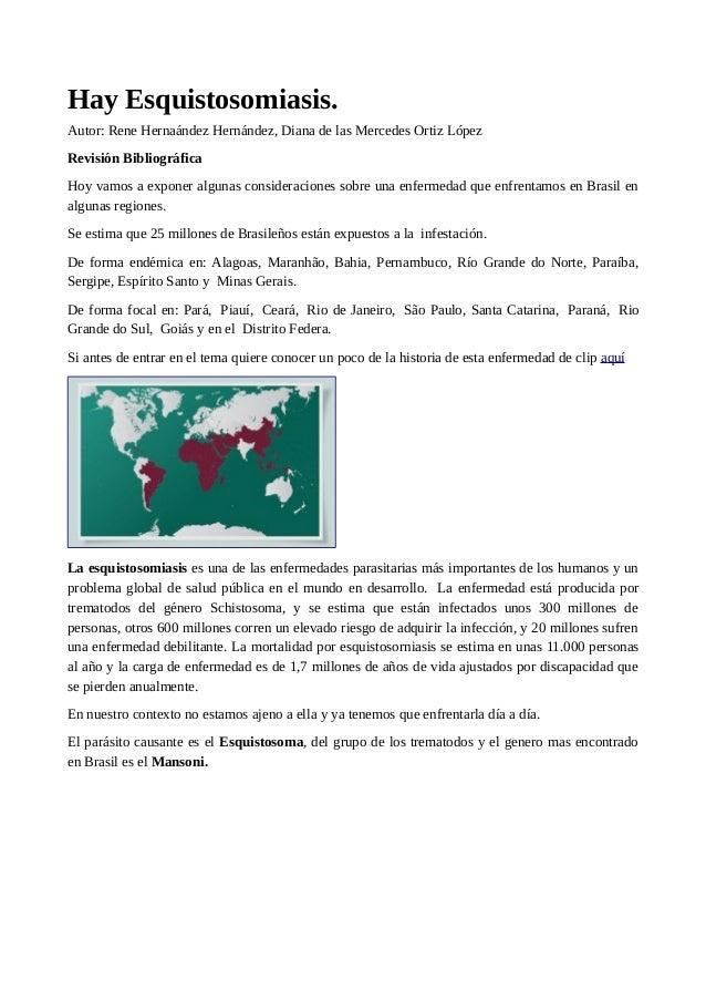 Hay Esquistosomiasis. Autor: Rene Hernaández Hernández, Diana de las Mercedes Ortiz López Revisión Bibliográfica Hoy vamos...