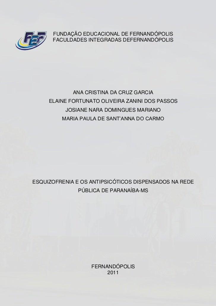 FUNDAÇÃO EDUCACIONAL DE FERNANDÓPOLIS      FACULDADES INTEGRADAS DEFERNANDÓPOLIS             ANA CRISTINA DA CRUZ GARCIA  ...