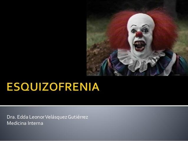 Dra. Edda LeonorVelásquez Gutiérrez Medicina Interna