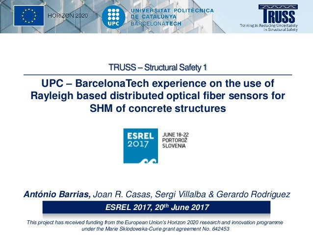 UPC – BarcelonaTech experience on the use of Rayleigh based distributed optical fiber sensors for SHM of concrete structur...