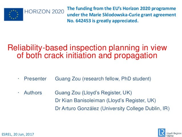 Reliability-based inspection planning in view of both crack initiation and propagation · Presenter Guang Zou (research fel...