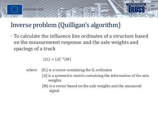 Finding The Influence Line For A Bridge Based On Random Traffic And