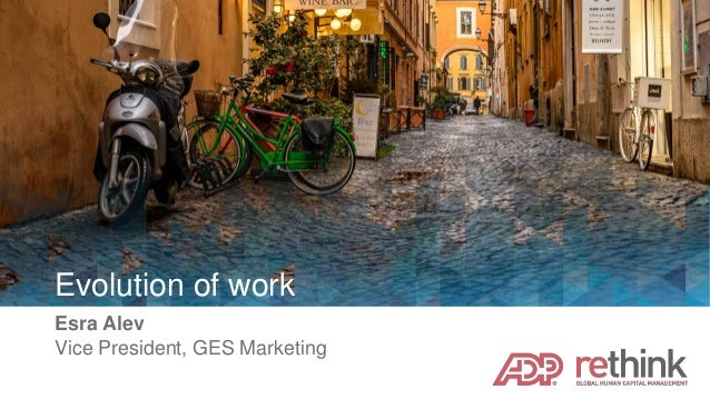 ADP ReThink 2016: Evolution of Work