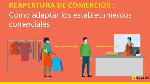 REAPERTURA DE COMERCIOS : Cómo adaptar los establecimientos comerciales