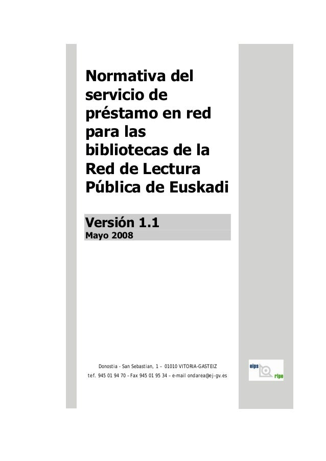 Normativa del servicio de préstamo en red para las bibliotecas de la Red de Lectura Pública de Euskadi Versión 1.1 Mayo 20...