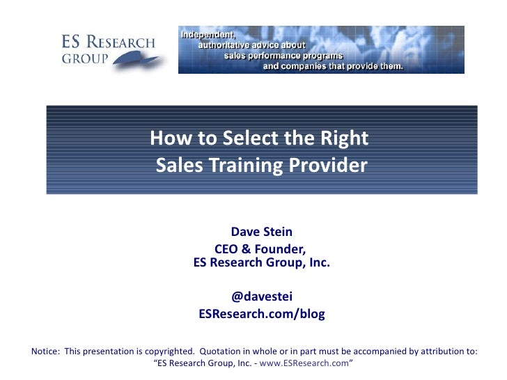 How to Select the Right                             Sales Training Provider                                             Da...