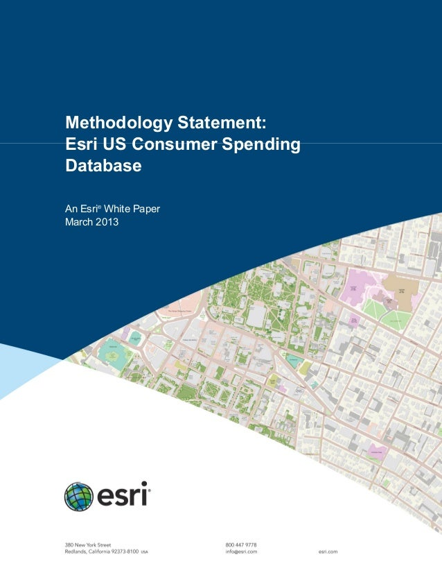 Methodology Statement:Esri US Consumer SpendingDatabaseAn Esri®White PaperMarch 2013