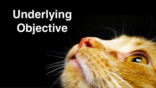 Underlying Objective