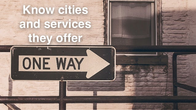 Know cities and services they offer