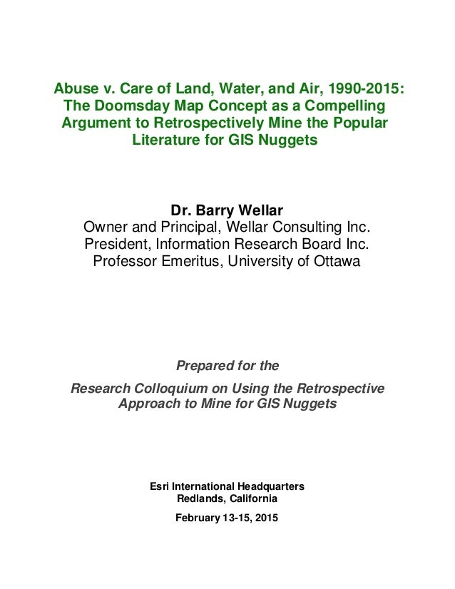 Abuse v. Care of Land, Water, and Air, 1990-2015: The Doomsday Map Concept as a Compelling Argument to Retrospectively Min...