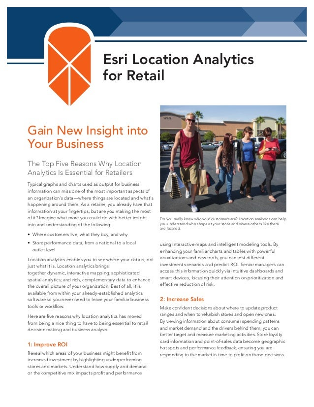 Esri Location Analytics for Retail  Gain New Insight into Your Business The Top Five Reasons Why Location Analytics Is Ess...