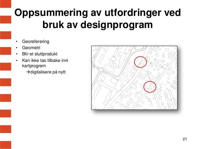 byplanlegging og stedsanalyser  designprogram eller gis