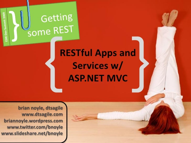 RESTful Apps and                             Services w/                            ASP.NET MVC         brian noyle, dtsag...