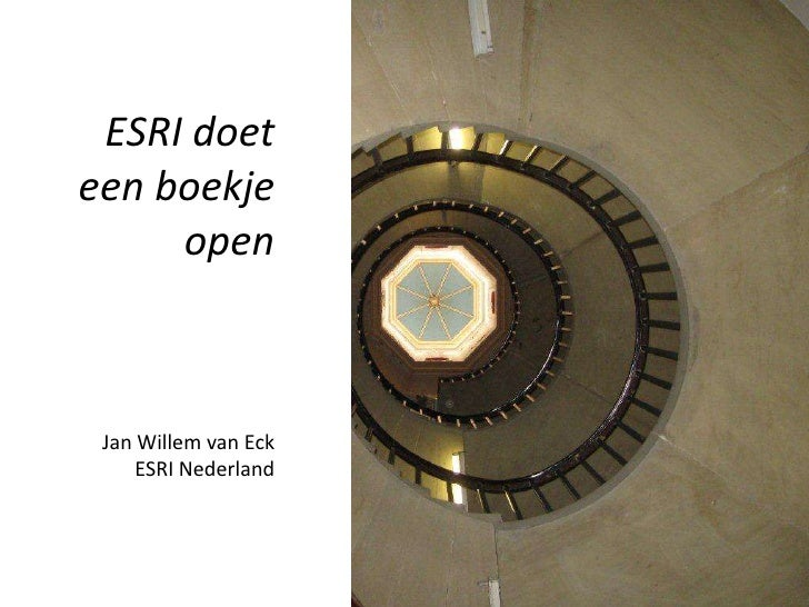 ESRI doeteenboekje openJan Willem van EckESRI Nederland<br />