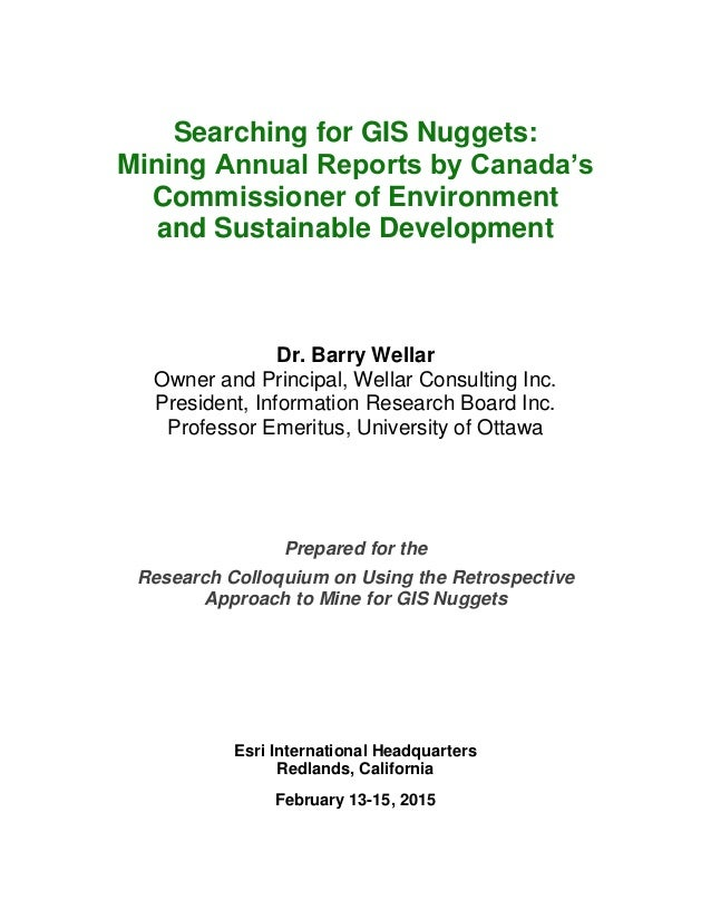 Searching for GIS Nuggets:  Mining Annual Reports by Canada's  Commissioner of Environment  and Sustainable Development  D...