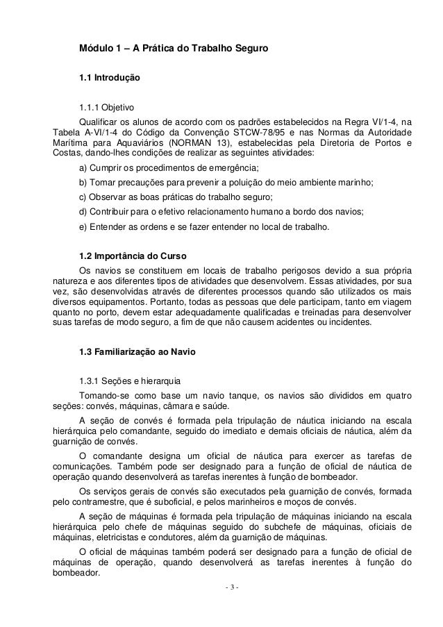 Módulo 1 – A Prática do Trabalho Seguro      1.1 Introdução      1.1.1 Objetivo       Qualificar os alunos de acordo com o...