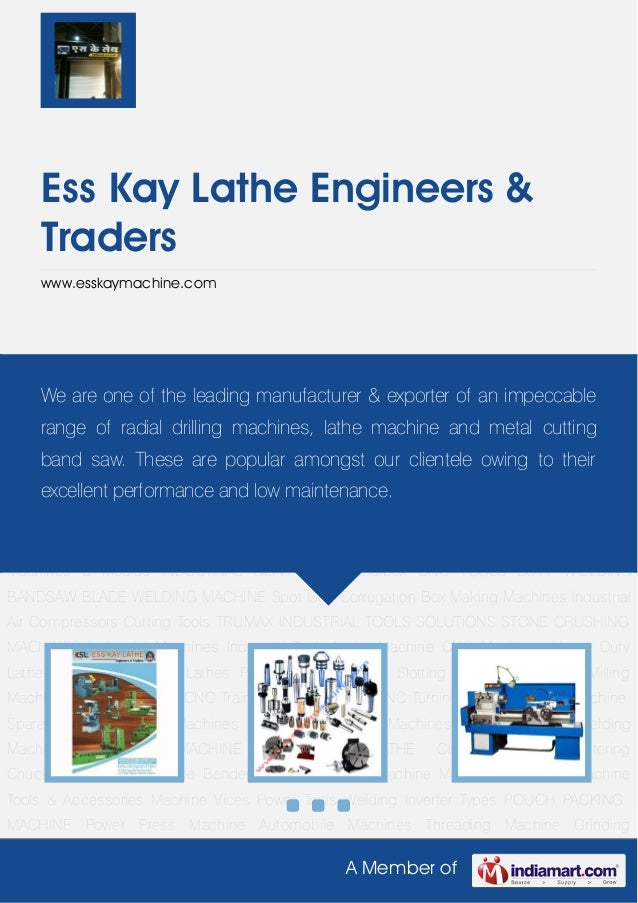A Member ofEss Kay Lathe Engineers &Traderswww.esskaymachine.comIndustrial Machines Industrial Tools Lathe Machine CNC Mac...