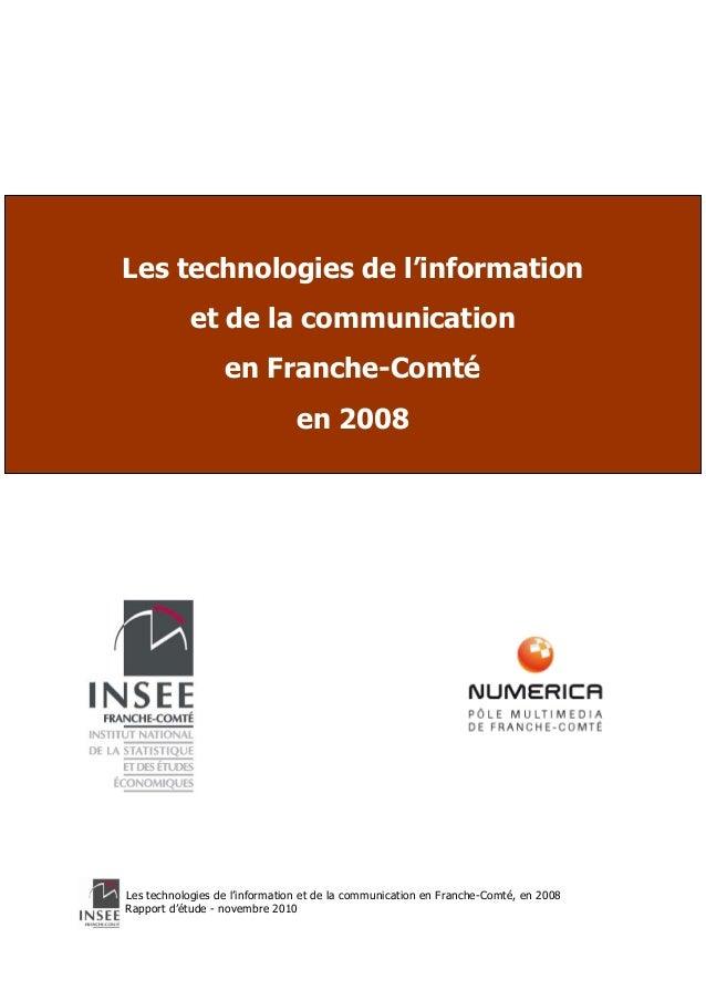 Les technologies de l'information  Prénom Nom (Insee)  Prénom Nom (Insee) …  et de la communication  en Franche-Comté  Pré...