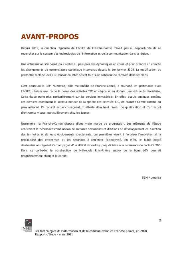 Les technologies de l'information et de la communication en Franche-Comté, en 2008  Rapport d'étude - mars 2011  2  AVANT-...
