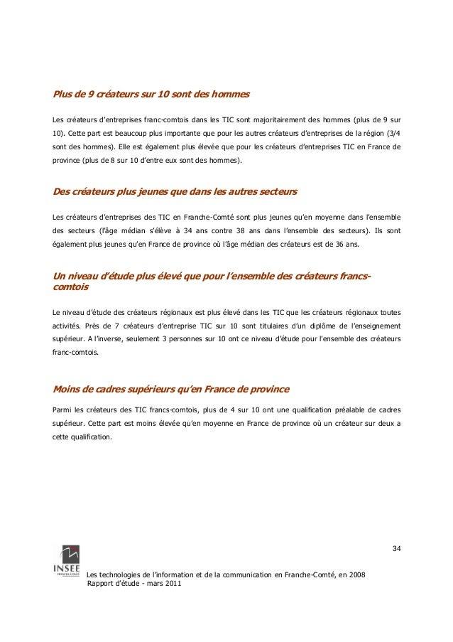 Les technologies de l'information et de la communication en Franche-Comté, en 2008  Rapport d'étude - mars 2011  34  Plus ...