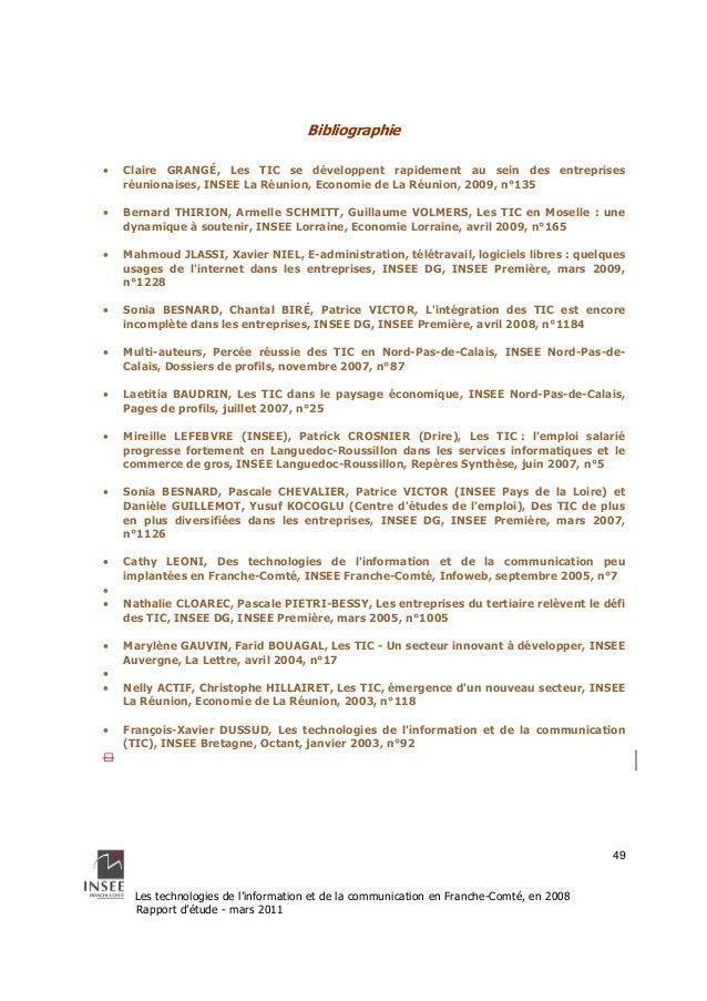 Les technologies de l'information et de la communication en Franche-Comté, en 2008  Rapport d'étude - mars 2011  49  Bibli...