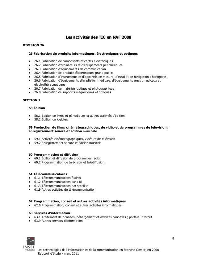 Les technologies de l'information et de la communication en Franche-Comté, en 2008  Rapport d'étude - mars 2011  8  Les ac...