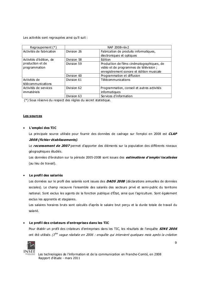 Les technologies de l'information et de la communication en Franche-Comté, en 2008  Rapport d'étude - mars 2011  9  Les ac...