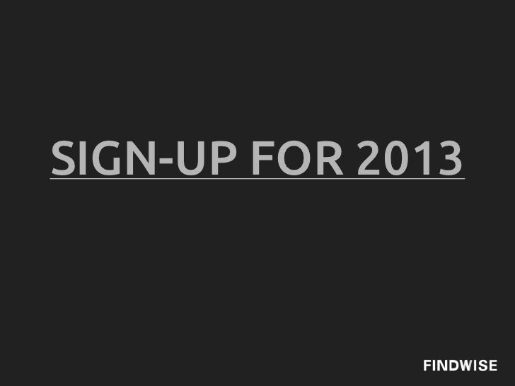 SIGN-UP FOR 2013