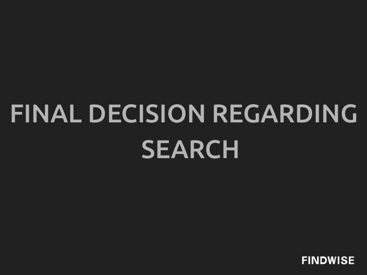 FINAL DECISION REGARDING         SEARCH