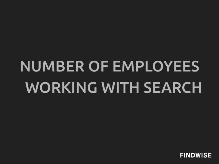 NUMBER OF EMPLOYEESWORKING WITH SEARCH