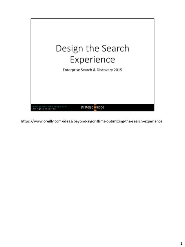 https://www.oreilly.com/ideas/beyond-algorithms-optimizing-the-search-experience 1